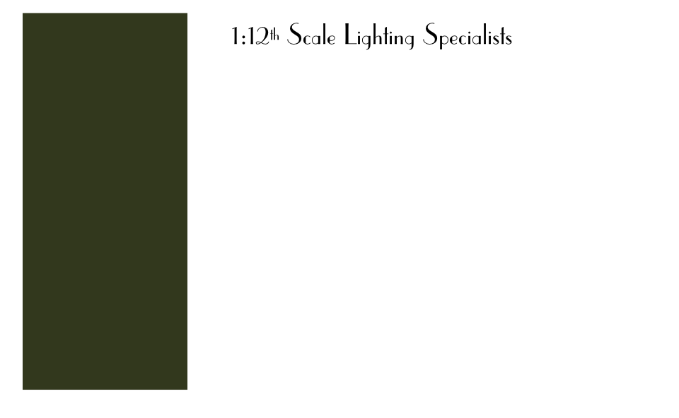 1:12th Scale Lighting Specialists